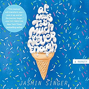 Always Too Much and Never Enough Audiobook