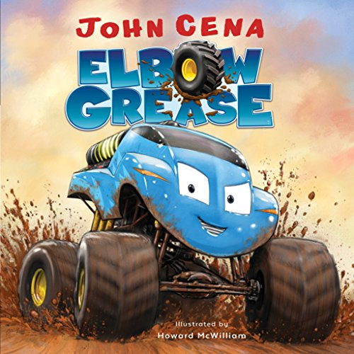 Elbow Grease (Monster Truck Books For Boys)