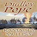 Ramage's Mutiny Audiobook by Dudley Pope Narrated by Steven Crossley