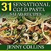 31 Sensational Cold Pasta Salad Recipes