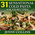 31 Sensational Cold Pasta Salad Recipes | Jenny Collins