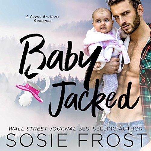 Babyjacked: A Second Chance Romance