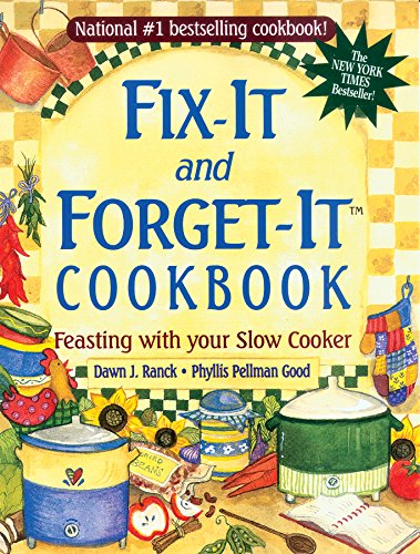 Fix-It and Forget-It Cookbook by Dawn Ranck Hower