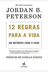 12 Regras Para a Vida. Um Antídoto Para o Caos Paperback