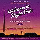 Welcome to Night Vale: A Novel Hörbuch von Joseph Fink, Jeffrey Cranor Gesprochen von: Cecil Baldwin, Dylan Marron,  Retta, Thérèse Plummer, Dan Bittner
