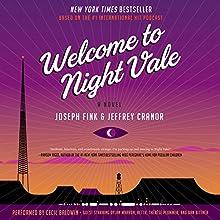 Welcome to Night Vale: A Novel Audiobook by Joseph Fink, Jeffrey Cranor Narrated by Cecil Baldwin, Dylan Marron, Retta, Thérèse Plummer, Dan Bittner