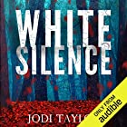 White Silence: Elizabeth Cage, Book 1 Audiobook by Jodi Taylor Narrated by Kate Scarfe