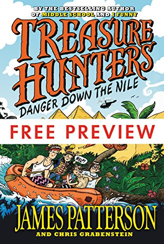 Treasure Hunters: Danger Down the Nile FREE PREVIEW EDITION (The First 3 Chapters)