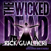 The Wicked Dead: The Tome of Bill, Book 7 | Rick Gualtieri