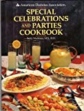 The American Diabetes Association Special Celebrations and Parties Cookbook, Betty Wedman, 0130042196