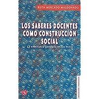 Los Saberes Docentes Como Construccion Social: La enseñanza centrada en los niños