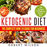 #10: Ketogenic Diet: The Complete How-To Guide for Beginners