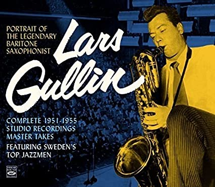 Portrait of the Legendary Baritone Saxophonist Lars Gullin. Complete 1951-1955 Studio Recordings-Master Takes. Featuring Sweden's Top Jazzmen