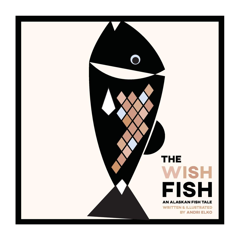 Read Online The Wish Fish: An Alaskan Fish Tale pdf