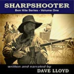 Sharpshooter: Ben Hite Series, Book 1 | Dave Lloyd