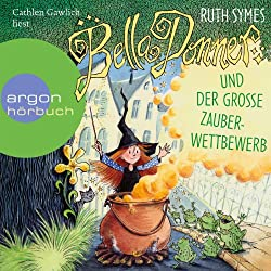 Bella Donner und der große Zauberwettbewerb (Bella Donner 2)