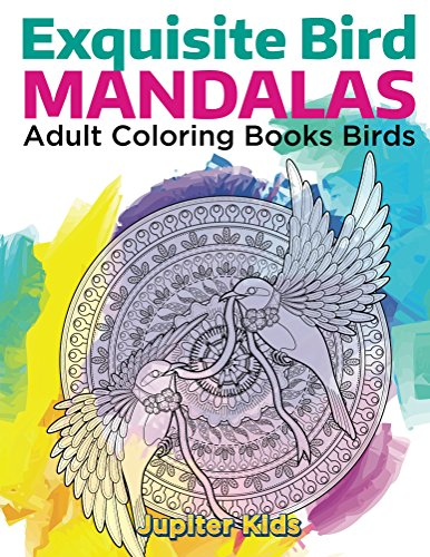 Exquisite Bird Mandalas Adult Coloring ebook