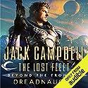 Dreadnaught: The Lost Fleet: Beyond the Frontier Hörbuch von Jack Campbell Gesprochen von: Christian Rummel, Jack Campbell - introduction