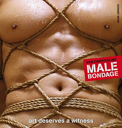 Male Bondage: Art Deserves a Witness ()