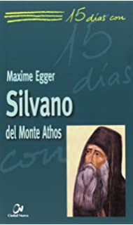 Silvano del Monte Athos (15 días con)