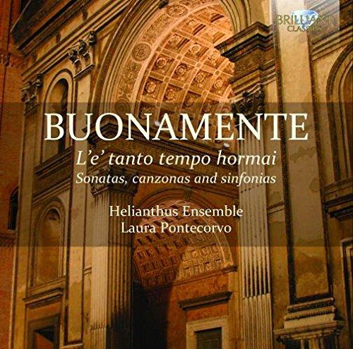 (Buonamente: L'e Tanto Tempo Hormai, Sonatas, Canzonas and Sinfonias)