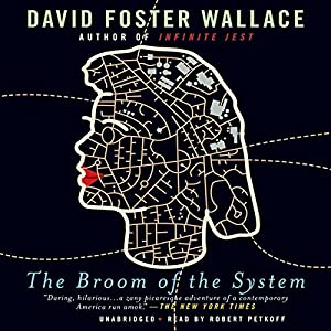 The Broom of the System Audiobook