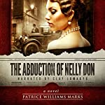 The Abduction of Nelly Don | Patrice Williams Marks