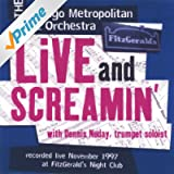Live and Screamin' - With Dennis Noday, Trumpet Soloist