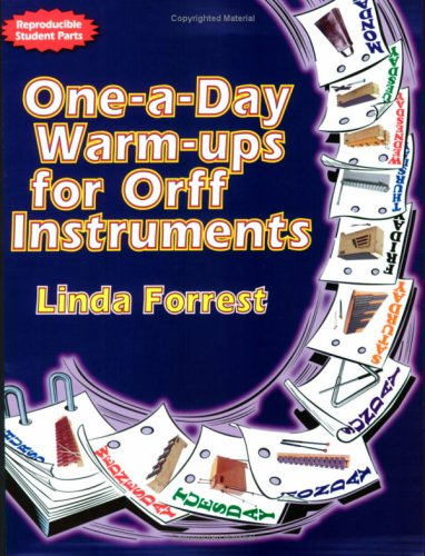 One-a-Day Warm-ups for Orff Instruments (Reproducible Student Parts)