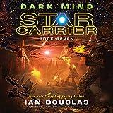 Dark Mind  (Star Carrier Series, Book 7)