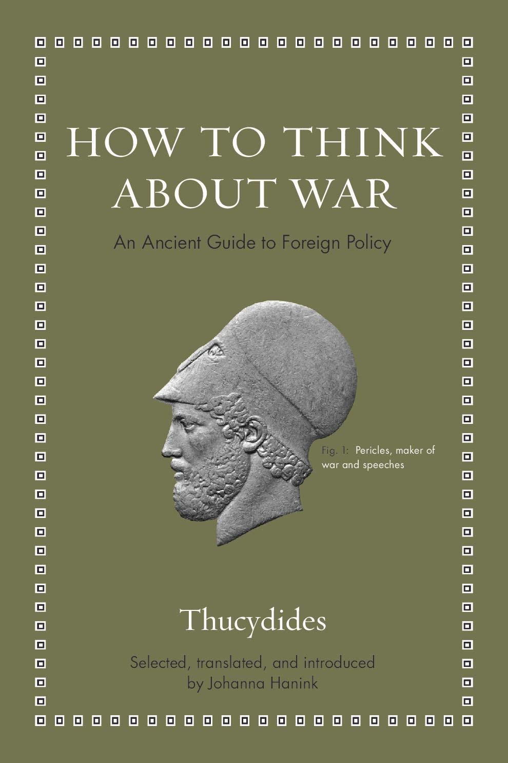 How Think about War Ancient