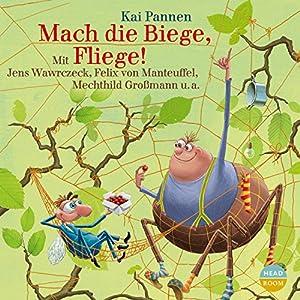 Mach die Biege, Fliege! (Bisy und Karl-Heinz 2) Hörbuch