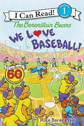 (The Berenstain Bears: We Love Baseball! (I Can Read Level 1))