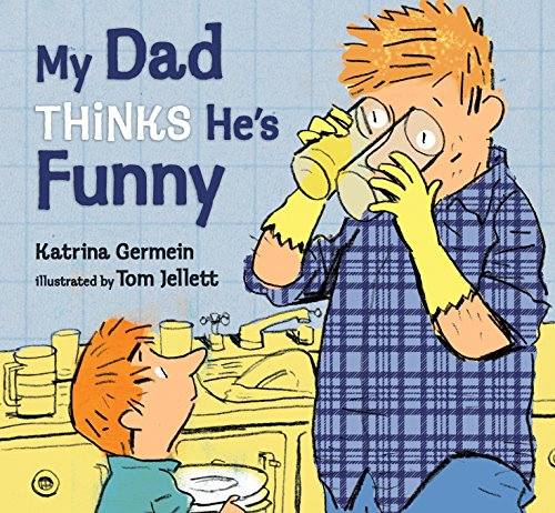 My Dad Thinks He's Funny by Candlewick