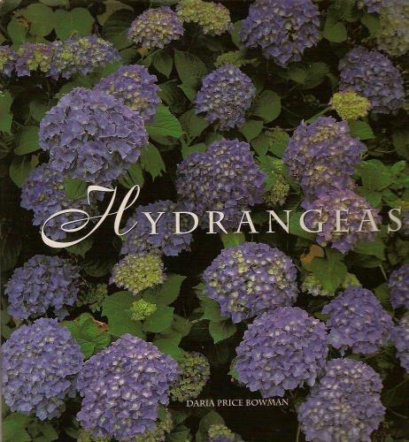 Hydrangeas by Daria Price Bowman (1999-07-24) ebook