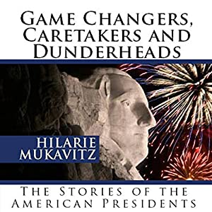 Game Changers, Caretakers and Dunderheads Audiobook