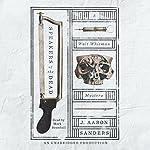 Speakers of the Dead: A Walt Whitman Mystery | J. Aaron Sanders