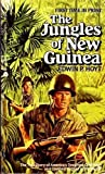 The Jungles of New Guinea, Edwin P. Hoyt, 0380757508