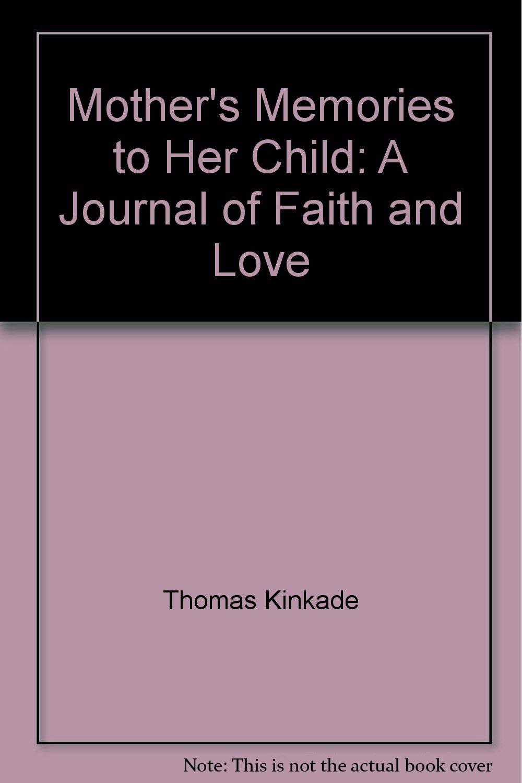 Mothers Memories Her Child Journal