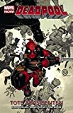 Deadpool - Marvel Now!: Bd. 1: Tote Präsidenten