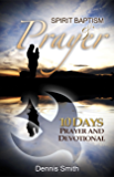 Spirit Baptism & Prayer: 10 Days Prayer & Devotional