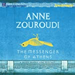 The Messenger of Athens: A Seven Deadly Sins Mystery   Anne Zouroudi