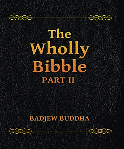 The Wholly Bibble (Part 2)