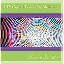 LTS Crystal Tranquility Meditation
