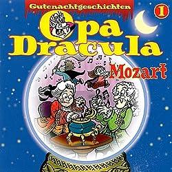 Opa Dracula 1: Mozart
