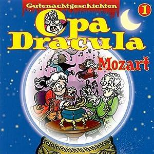Opa Dracula 1: Mozart Hörspiel
