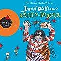 Ratten-Burger Hörbuch von David Walliams Gesprochen von: Katharina Thalbach