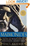 Maimonides: The Life and World of One...