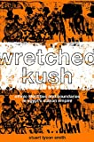 Wretched Kush: Ethnic Identities and Boundries in Egypt's Nubian Empire, Stuart Tyson Smith, 0415369851