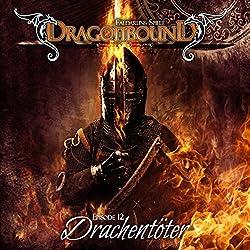 Drachentöter (Dragonbound 12)